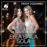 Ella Baila Sola Enjoy Coquimbo - Coquimbo