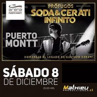 Profugos Soda & Cerati Infinito Arena Puerto Montt - Puerto Montt