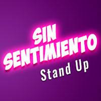 "Stand Up ""Sin Sentimiento"" Teatro San Ginés - Sala 2 - Providencia"