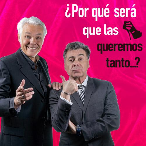 ¿Por qué será que las queremos tanto? Teatro San Ginés - Sala 1 - Providencia