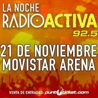 La Noche RadioActiva Movistar Arena - Santiago
