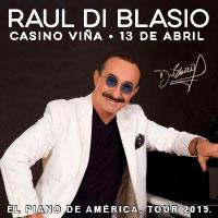 Raul Di Blasio Enjoy Viña del Mar - Viña del Mar