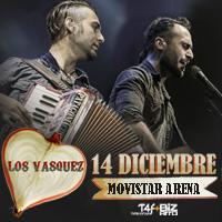 Los Vásquez Movistar Arena - Santiago