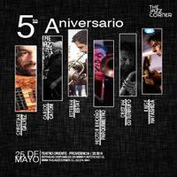 """Quinto Aniversario de """"The Jazz Corner"""" Teatro Oriente - Providencia"""