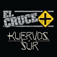 El Cruce + Kuervos del Sur Teatro Cariola - Santiago