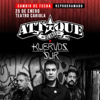 Attaque77 + Kuervos del Sur Teatro Cariola - Santiago