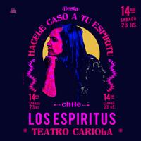 Los Espíritus Teatro Cariola - Santiago