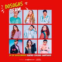 Dosogas Team Teatro Coliseo - Santiago