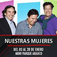 Nuestras Mujeres Teatro Mori Parque Arauco - Las Condes