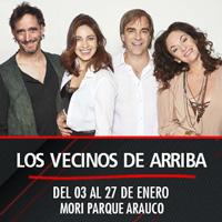 Los Vecinos de Arriba Teatro Mori Parque Arauco - Las Condes