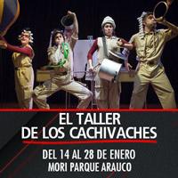 El taller de los Cachivaches Teatro Mori Parque Arauco - Las Condes