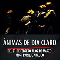Ánimas de día claro Teatro Mori Parque Arauco - Las Condes