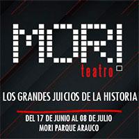 Los grandes juicios de la historia Teatro Mori Parque Arauco - Las Condes