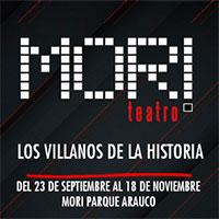 Los villanos de la historia Teatro Mori Parque Arauco - Las Condes