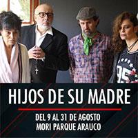 Hijos de su madre Mori Parque Arauco - Las Condes