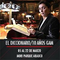 El diccionario/10 años GAM Mori Parque Arauco - Las Condes