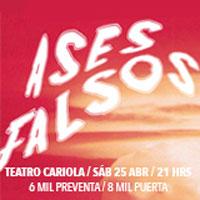 Ases Falsos Teatro Cariola - Santiago