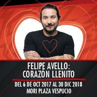 Felipe Avello: Corazón llenito Teatro Mori Plaza Vespucio - La Florida