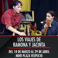 Los viajes de Ramona y Jacinta Teatro Mori Plaza Vespucio - La Florida