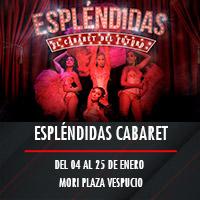 Espléndidas Cabaret Teatro Mori Plaza Vespucio - La Florida