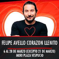 Felipe Avello Presenta: Corazón llenito en Miami Teatro Mori Plaza Vespucio - La Florida