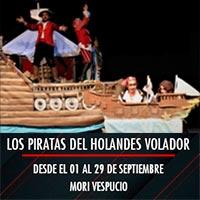 Los piratas del Holandes Volador Mori Plaza Vespucio - La Florida