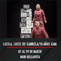 Lucila, luces de Gabriela/10 años GAM Mori Bellavista - Providencia