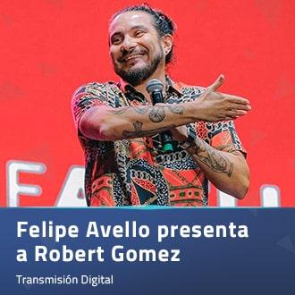 Felipe Avello presenta a Robert Gomez Mori Virtual - Santiago