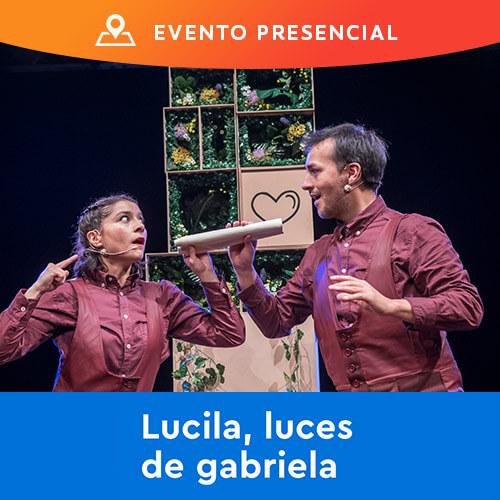 FAMFEST13 - Lucila, Luces de Gabriela GAM - Santiago