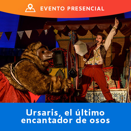 FAMFEST13 - Ursaris, el último encantador de osos Mori Bellavista - Providencia