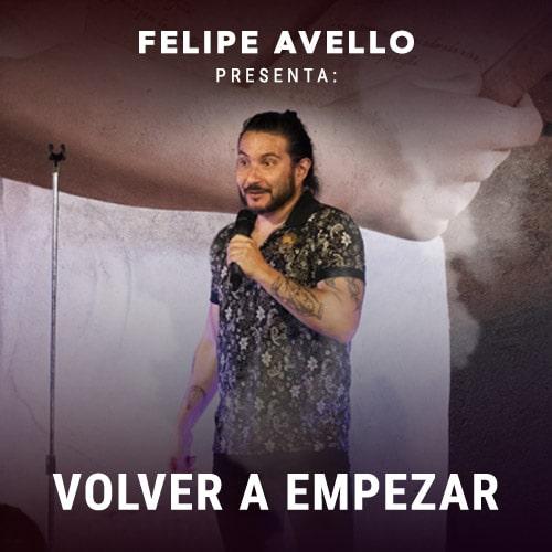 Felipe Avello Presenta: Volver a empezar Mori Bellavista - Providencia