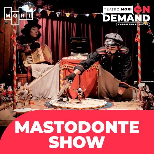 Mastodonte show Streaming Punto Play - Santiago
