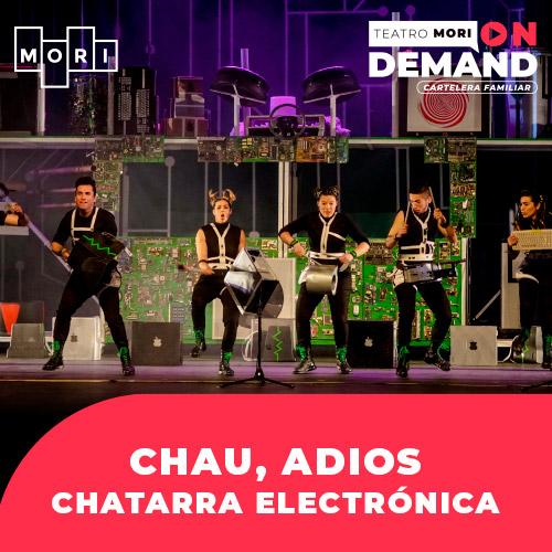 Chau, Adios chatara electronica Streaming Punto Play - Santiago