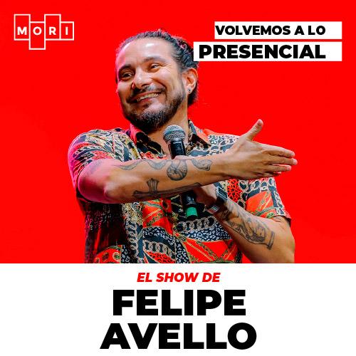 Show Felipe Avello Mori Bellavista - Providencia