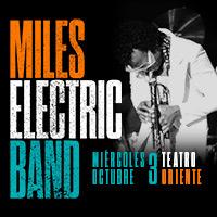 Miles Electric Band Teatro Oriente. - Providencia