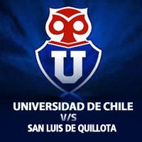 Universidad de Chile vs San Luis de Quillota Estadio Nacional - Santiago