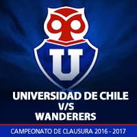 Universidad de Chile vs S. Wanderers Estadio Nacional - Santiago