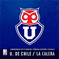 Universidad de Chile vs Unión La Calera Estadio Nacional - Santiago
