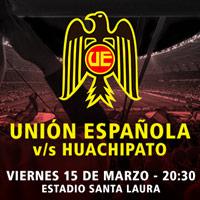 Unión Española  vs Huachipato Estadio Santa Laura - Universidad SEK - Santiago
