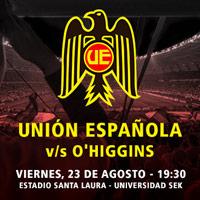 Unión Española vs. O'Higgins Estadio Santa Laura - Universidad SEK - Santiago