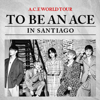 A.C.E WORLD TOUR Teatro Coliseo - Santiago