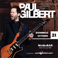 Encuentro Cercano con Paul Gilbert WoMu Bar - Quillota